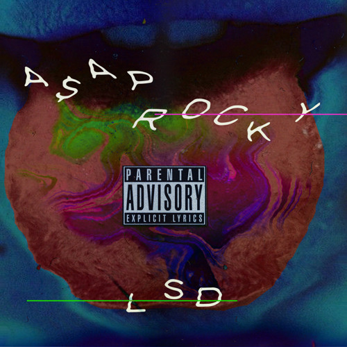 ASAP Rocky – LSD by The HRCHY - Listen to music