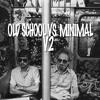 Old School vs. Minimal V2 [FREE DOWNLOAD]