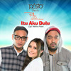 PASTO 1 Itu Aku Dulu feat Prilly Latuconsina Single