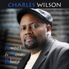 CHARLES WILSON - 2 Steps From A Lie