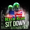 Klik Klak - Sit Down (US/ENG Version)| The ultimate dj tool (Free Download)