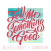 Tell Me Something Good (prod. by Carneyval feat. Sophia)