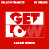 Get Low (AAZAR REMIX)