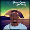 Frank Ocean Eyes Like The Sky Mp3