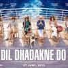 REVIEW : DIL DHADAKNE DO - by RJ DHRUMIL