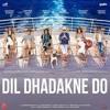 Mirchi Amdavadi Bioscope -  DIL DHADAKNE DO