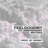 Feel Good 1st Annivesary Mixtape #2