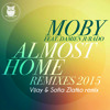 Free Download Moby - Almost Home Vijay & Sofia Zlatko RemixSnippet Mp3