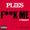 Fuck Me (feat. Pleasure P)