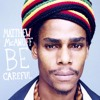 Be Careful - Matthew McAnuff - Daddy Vad Rmx