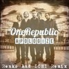 Apologize (Renko And ICHI Remix) - OneRepublic
