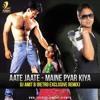 Aate Jaate - Maine Pyar Kiya - DJ AMIT B Remix