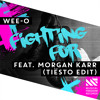 Wee-O - Fighting For (Tiësto Edit) [OUT NOW]