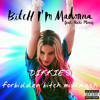 Bitch I'm Madonna - Dikkie's Forbidden Bitch Mix (Mashup With Forbidden Love) FT Nicki Minaj
