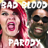 """Bad Blood"" PARODY"