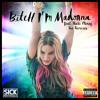 Madonna - Bitch I'm Madonna (SICK INDIVIDUALS Remix)