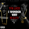 poster of Yfn Lucci I Wonder Why song