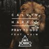 Calvin Harris Feat HAIM - Pray To God (Dan Domino Club Reload) FREE DOWNLOAD
