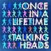 Talking Heads Once In A Lifetime Sneakers Dj Tool Loop Mp3