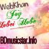 Joy Hobei Hobe By Porshi & Imran (2015) Audio Song : MP3 Download