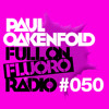 Paul Oakenfold - Full On Fluoro 50 - June 2015