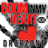 Boom In My Heart - (Drop Zone Remix)