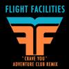 Crave You (Adventure Club Dubstep Remix)