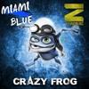 Zefroniac & Miami Blue - Crazy Frog [FREE]