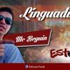 Mc Beguin - Linguadinha - Dj Eric Gv