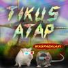 Tikus Atap - KIDS ARE UNITED (Sham 69+ATR Cover)