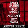 Hey Mama feat. Nicki Minaj & Afrojack & Bebe Rexha (Anevis Remix)