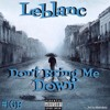 Leblanc - Don't bring me down