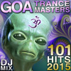 101 Goa Trance Masters Hits 2015 DJ Mix [msclvr.co/tc508]