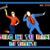 DILO KI TU RANI (DJ SHAKTI MIX BHAVESH)