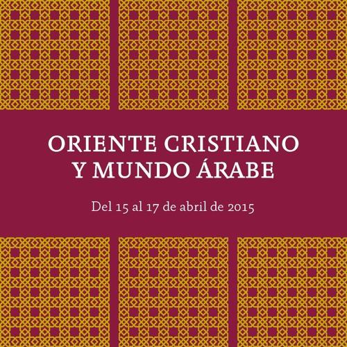 MÓDULO 1. Las raíces históricas de las comunidades cristianas árabes actuales. Parte 2