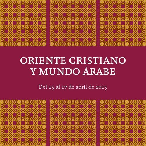 """Clausura del seminario """"Oriente cristiano y mundo árabe"""""""