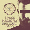Space - Magic Fly (Charly Aaden Remake) FREE DOWNLOAD