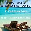 Mix Summer 2015 I Tormentoni DJ Maximus Style (Download Gratuito)