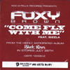 Foxy Brown - Come Fly With Me (feat. Sizzla)