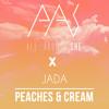 'Peaches & Cream' Ft. Jada