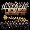 Terreno Limpio ~ Banda La Trakalosa De Monterrey Ft. Banda Tierra Sagrada