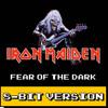 Iron Maiden - Fear Of The Dark (8-Bit Version)