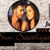 Sun Saathiya ABCD2-Dubstep 2K15(DJ Anam & DJ Adil Dubai)
