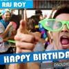 Happy Birthday - ( Remix ) - DJ Raj Roy