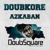 DoubKore - Azkaban (RoyKeane French Edit) /////FREE DOWNLOAD\\\\\