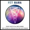 Hey Mama (Feat. Nicki Minaj Bebe Rexha & Afrojack)