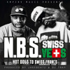 "N.B.S. - ""SwissVets Anthem"" feat. Red Eye, Miilkbone, Blaq Poet & GQ Nothin Pretty (Prod. DJ Tray)"