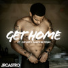 Get Home (Get Right) Ft. Kid Ink & Quavo (Prod by Dj Mustard)