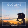 Guggenz - Better Tomorrow Than Today