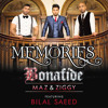 Memories (feat. Bilal Saeed) - Single By Bonafide (Maz And Ziggy)